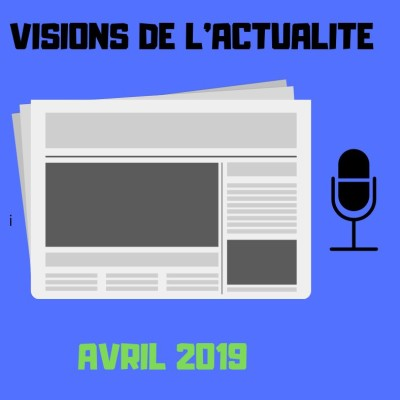 image #2 VISIONS DE L'ACTUALITE - AVRIL 2019
