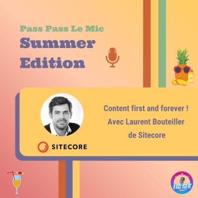 PPLM Summer Edition - Content First and forever ! Avec Laurent Bouteiller de Sitecore cover