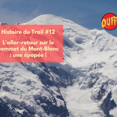 Histoire du trail #12 - L'aller-retour du Mont Blanc cover