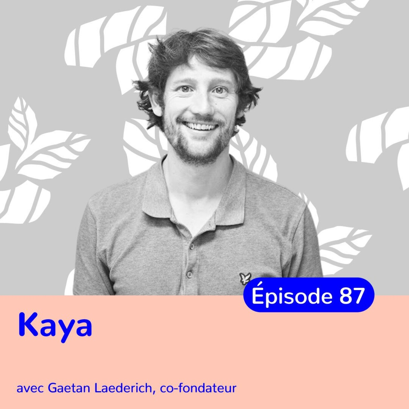 Gaetan Laederich, co-fondateur de Kaya, soulager le stress grâce au CBD