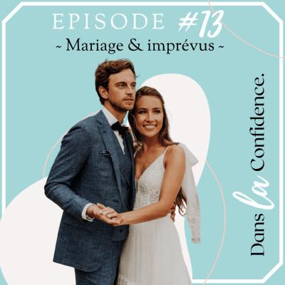 #13 - Mariage et imprévus - témoignage de Rosa cover