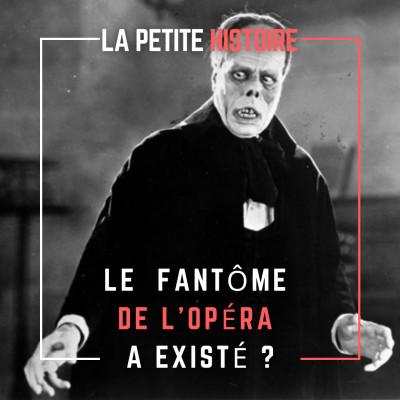 Le Fantôme de l'Opéra a-t-il existé ? Légende ou réalité ? cover