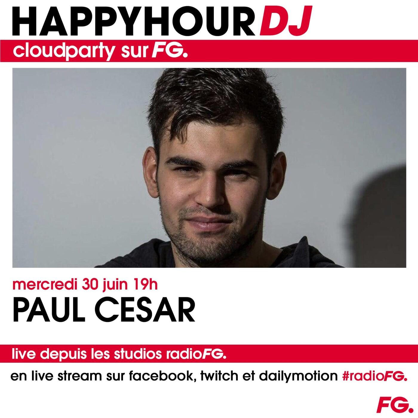 HAPPY HOUR DJ : PAUL CESAR