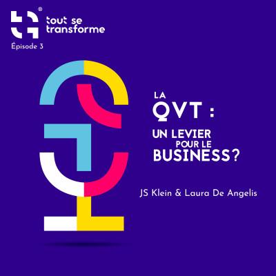 #03 - La QVT peut-elle être un levier pour le business cover
