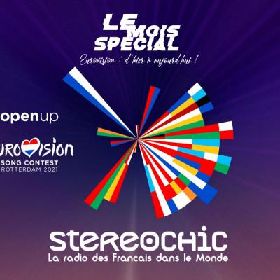 Mois Special Eurovision, Benoît parle des origines du concours - 26 04 21 - StereoChic Radio cover