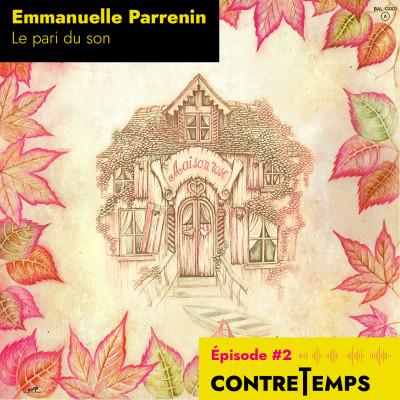 Emmanuelle Parrenin, le pari du son. cover