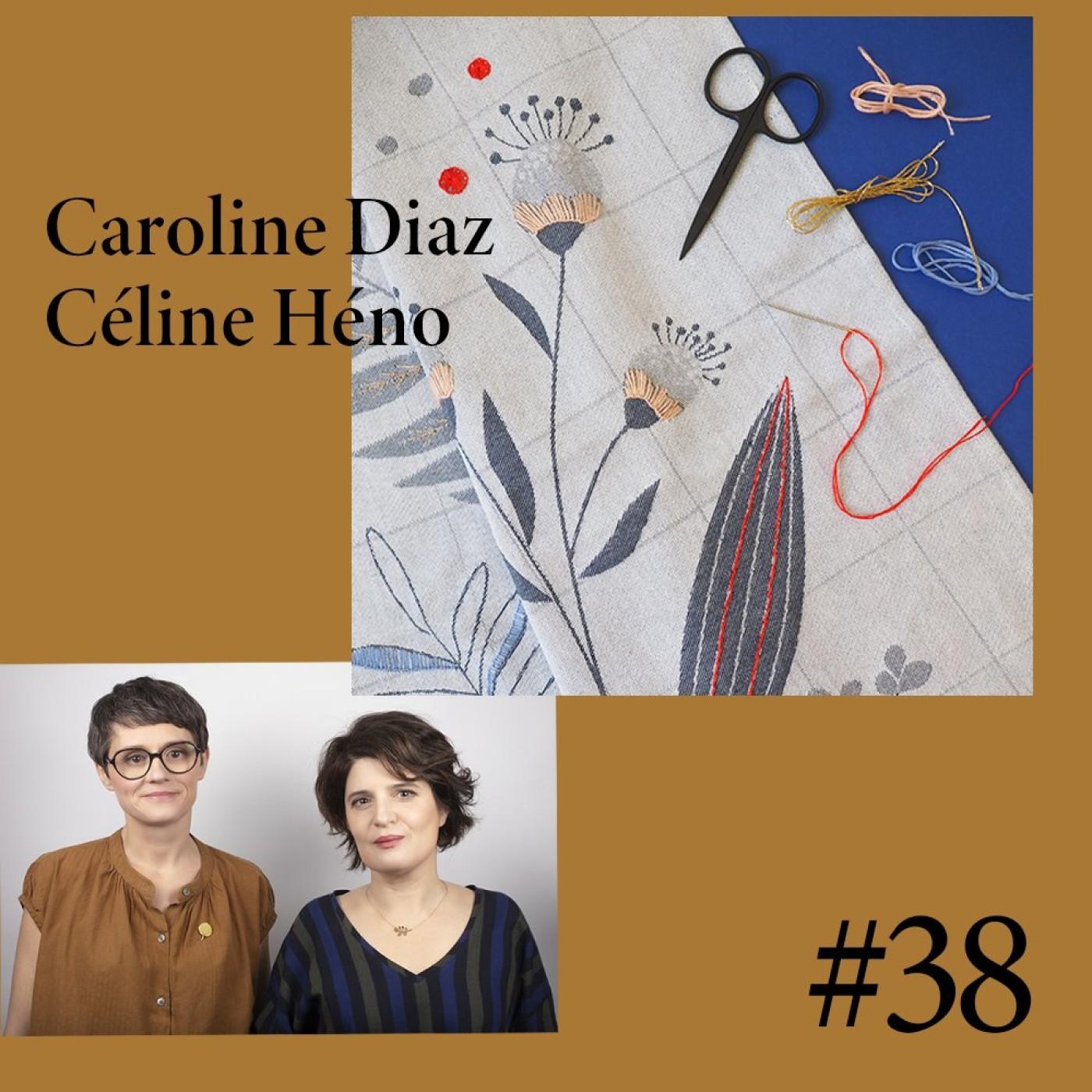 #38 Caroline Diaz et Céline Héno (Mini Labo)
