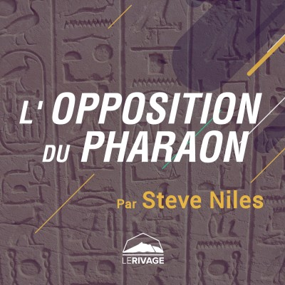 18 octobre 2020 | Exode 4 - L'opposition du Pharaon cover