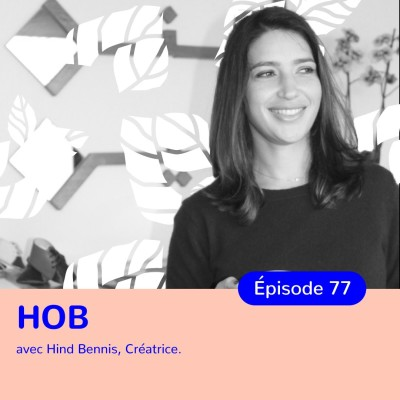 Hind Bennis, HOB, upcycling et artisanat marocain cover