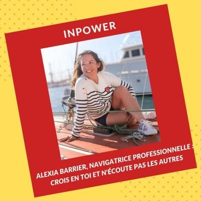 Alexia Barrier, Navigatrice professionnelle : Crois en toi et n'écoute pas les autres cover