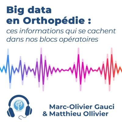 Big data en Orthopédie : ces informations qui se cachent dans nos blocs opératoires cover