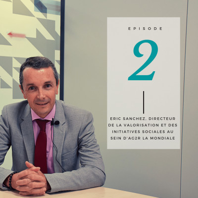 Eric Sanchez aidant et Directeur de la valorisation et des initiatives sociales au sein d'AG2R LA MONDIALE cover