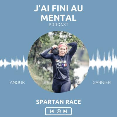 #02 Anouk Garnier (Spartan races) - La vie est une course d'obstacles. cover