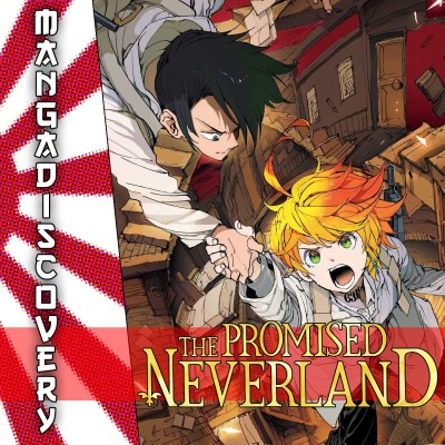 MangaDiscovery S01E10 : The promised neverland cover