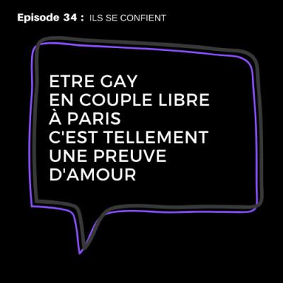 #34 :  Thibault, 28 ans, gay en couple libre depuis 4 ans enfance en milieu rural cover