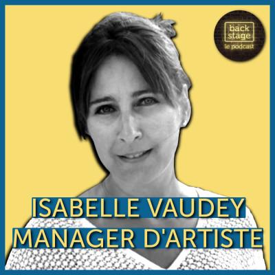 #204 Isabelle Vaudey, manager d'artiste cover