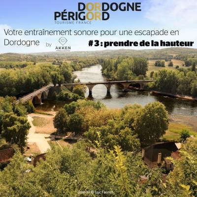 Votre entrainement sonore pour une escapade en Dordogne - # 3 : prendre de la hauteur cover