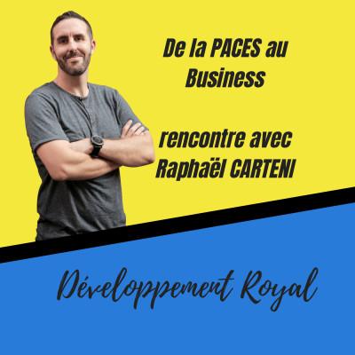 De la PACES au BUSINESS, rencontre avec Raphaël CARTENI ClubMillionaire cover