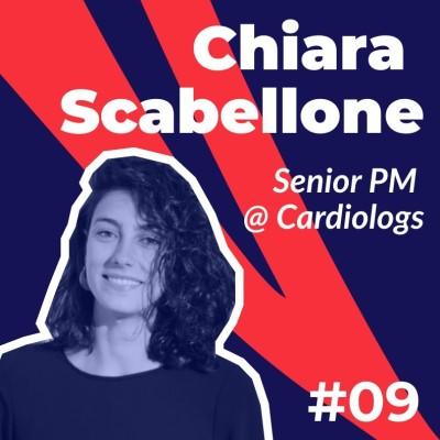 #09 - Chiara Scabellone de Cardiologs - Les enjeux du Produit en MedTech cover