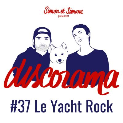 Discorama #37 - Le Yacht Rock cover