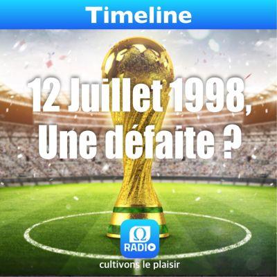 image 12 juillet 1998, une défaite ?
