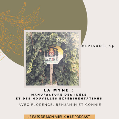 Les tiers lieux alternatifs avec Florence, Connie et Benjamin de la MYNE cover