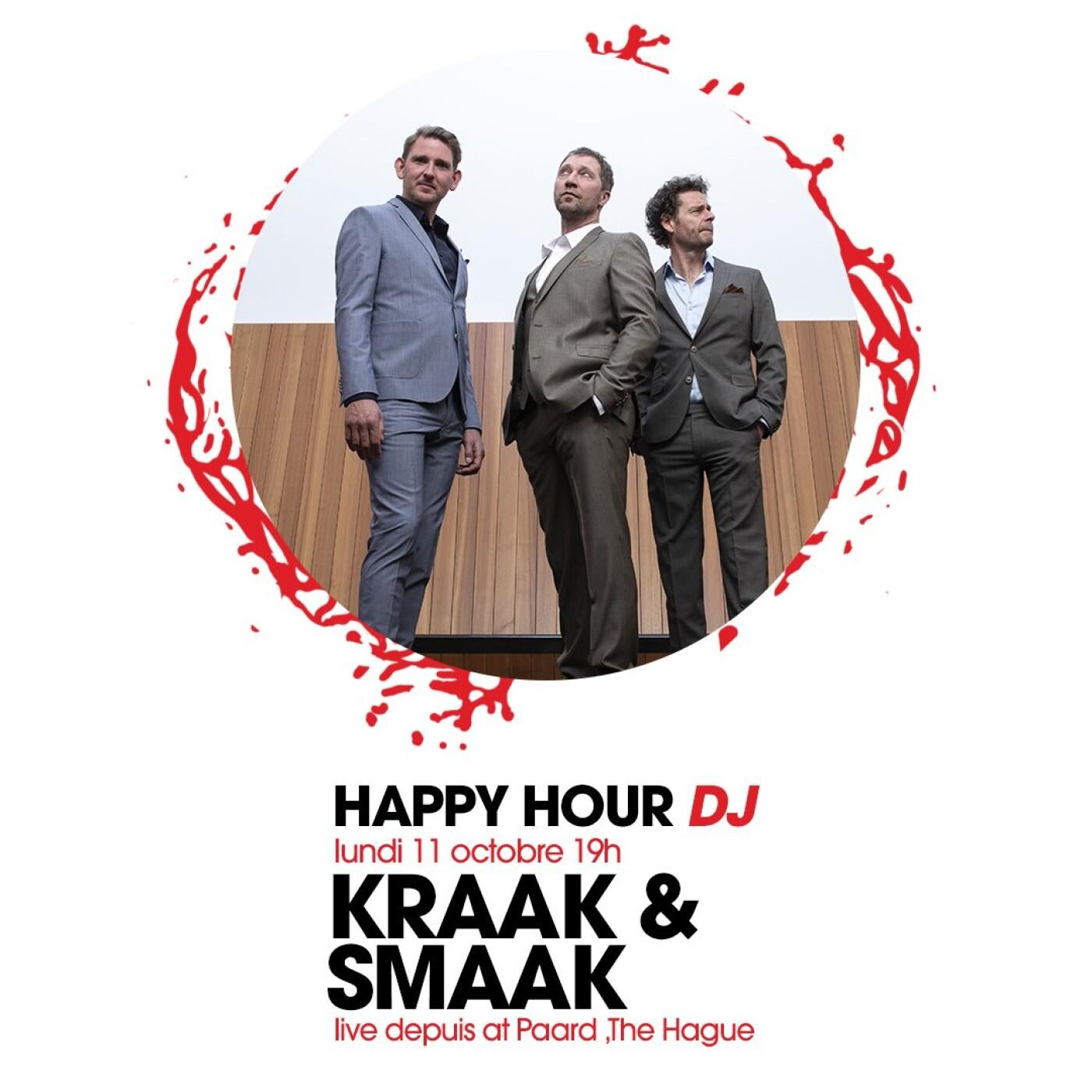 HAPPY HOUR DJ : KRAAK & SMAAK