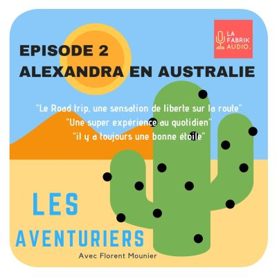 Episode #2 : Alexandra, une frenchie en Australie cover