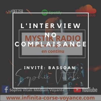Image of the show Interview No Complaisance! Invité: Bassoan