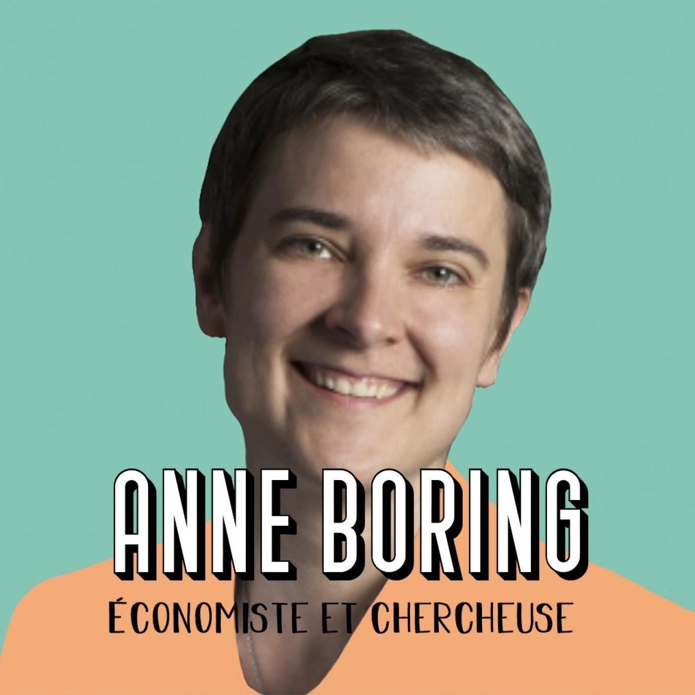 Anne Boring, économiste et chercheuse - Devenir maître de ses propres