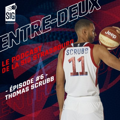 Entre-Deux épisode #6 - Catherine et Thomas Scrubb, un couple de basketteur cover