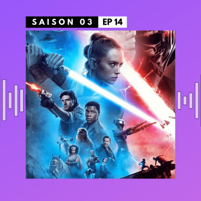 image S03E14 - Star Wars : L'Ascension de Skywalker, Charlie's Angels & Le Traître