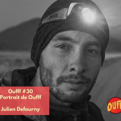Oufff #30 - Portrait de Oufff - Julien Defourny