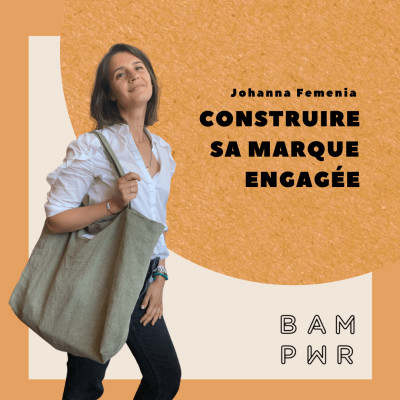 EP27 Johanna Femenia - Créer sa marque engagée cover