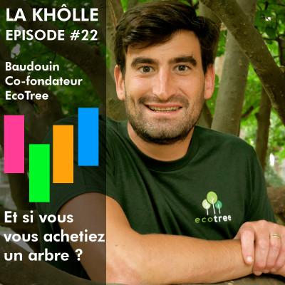 #22 Et si vous vous achetiez un arbre ? - Baudouin Ecotree cover