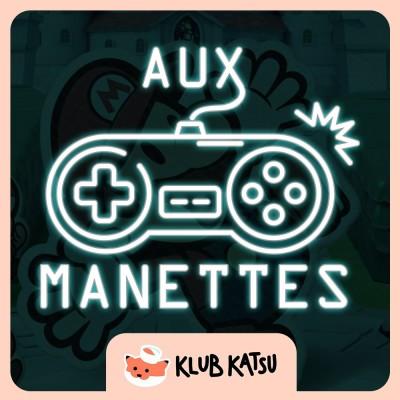 Aux Manettes #11 (feat. Walmouss) - Paper Mario, qui veut plier le game, Yakuza 0 qui veut dame-donner envie de voyager cover