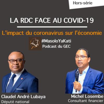 Hors-série #3 - La RDC face au Covid-19 : l'impact du coronavirus sur l'économie cover