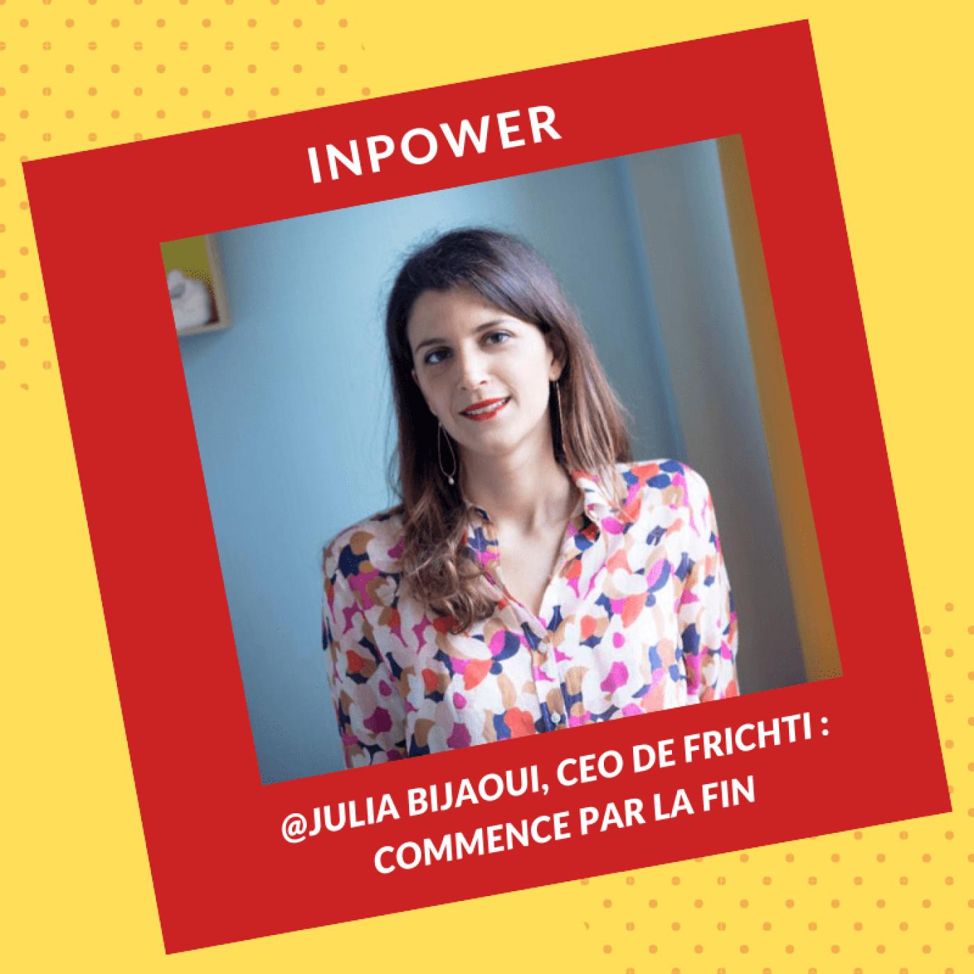 Julia Bijaoui, CEO de Frichti - Commence par la fin