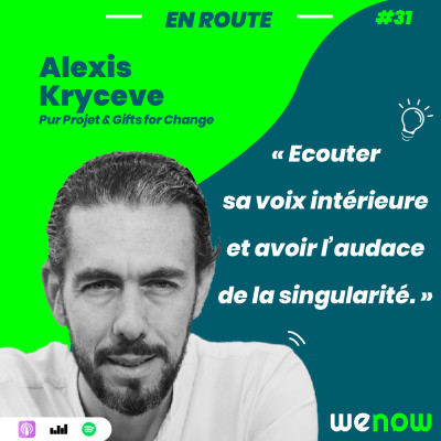 « Écouter sa voix intérieure et avoir l'audace de la singularité » avec Alexis Kryceve cover