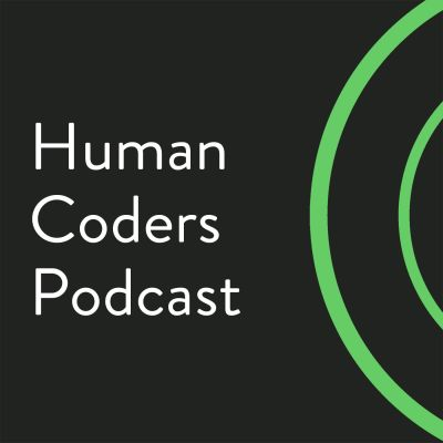 Human Coders Podcast cover