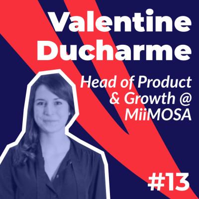 #13 - Valentine Ducharme de MiiMOSA - Comment diversifier son produit ? cover