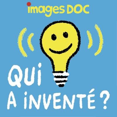 Qui a inventé ? cover