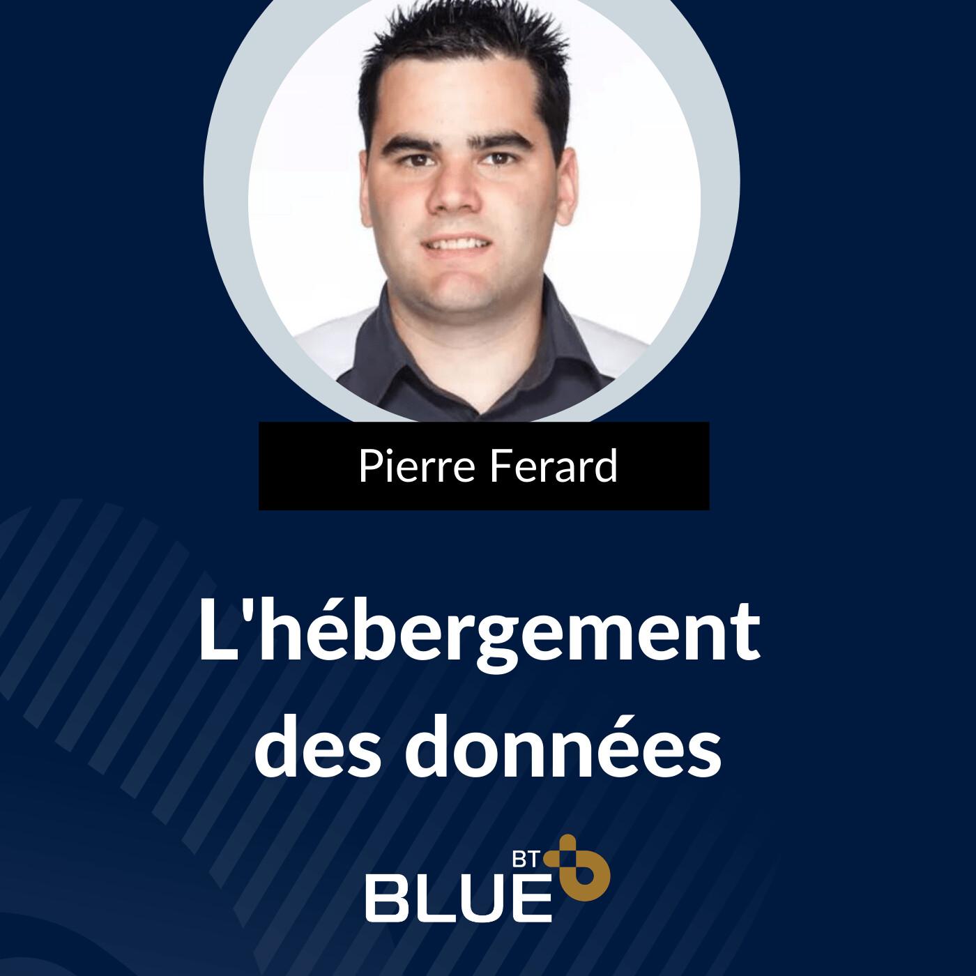 Expert IT & Cyber - Hébergement des données - Pierre Ferard
