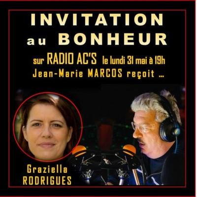 """Invitation au Bonheur"" Du 31/05/21. Invitée : Graziella Rodrigues cover"