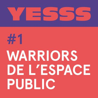 YESSS #1 - Warriors de l'espace public cover