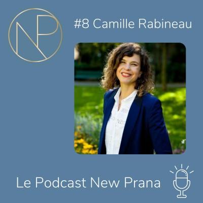 Episode #8 - Camille Rabineau - Oeuvrer à transformer notre rapport au bureau et à la ville cover
