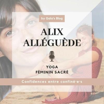 Alix Alléguède - Yoga & Féminin Sacré cover