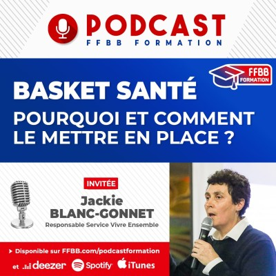 Ep13 : Pourquoi et comment mettre en place le Basket Santé ? cover