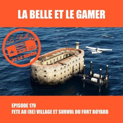 Episode 179: Fête au (RE) Village et survol du Fort Boyard cover