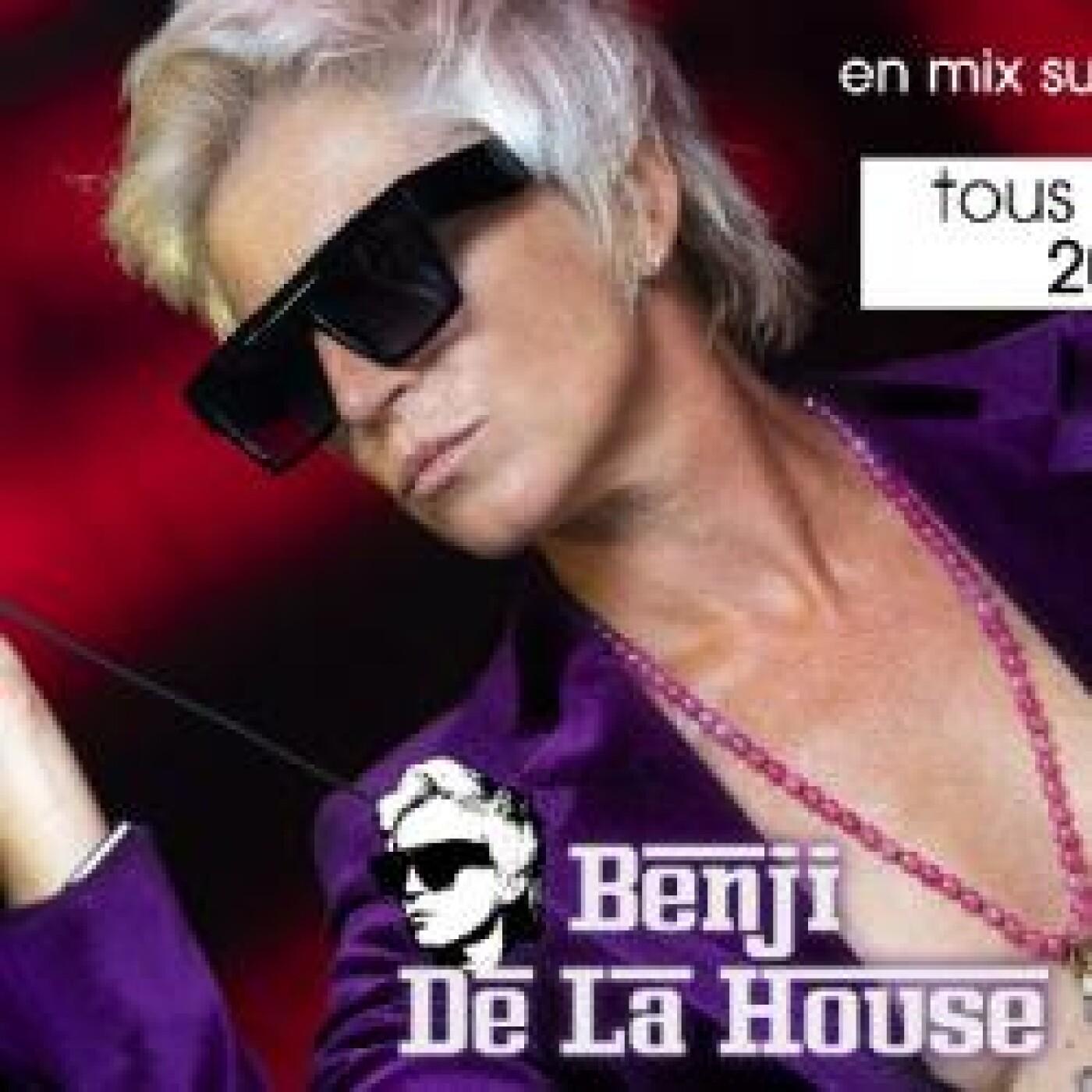 BENJI DE LA HOUSE 25 MAI 2021